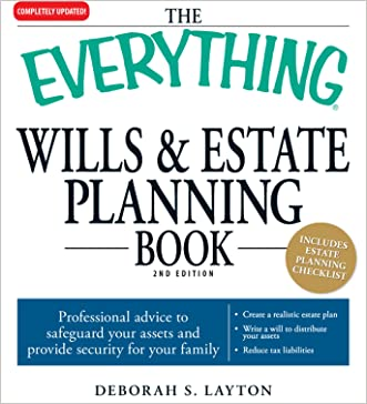 The Everything Wills and Estate Planning Book: Professional advice to safeguard your assests and provide security for your family (Everything®)