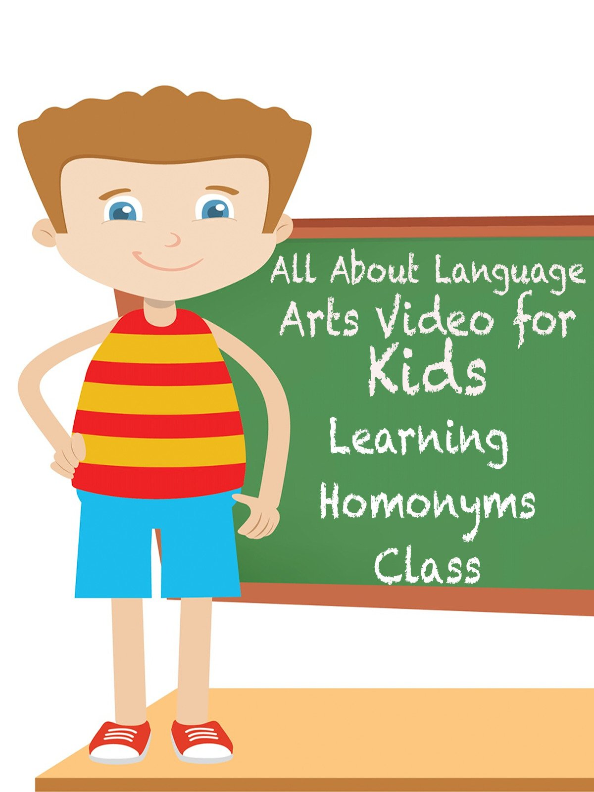 All About Language Arts Video for Kids Learning Homonyms Class