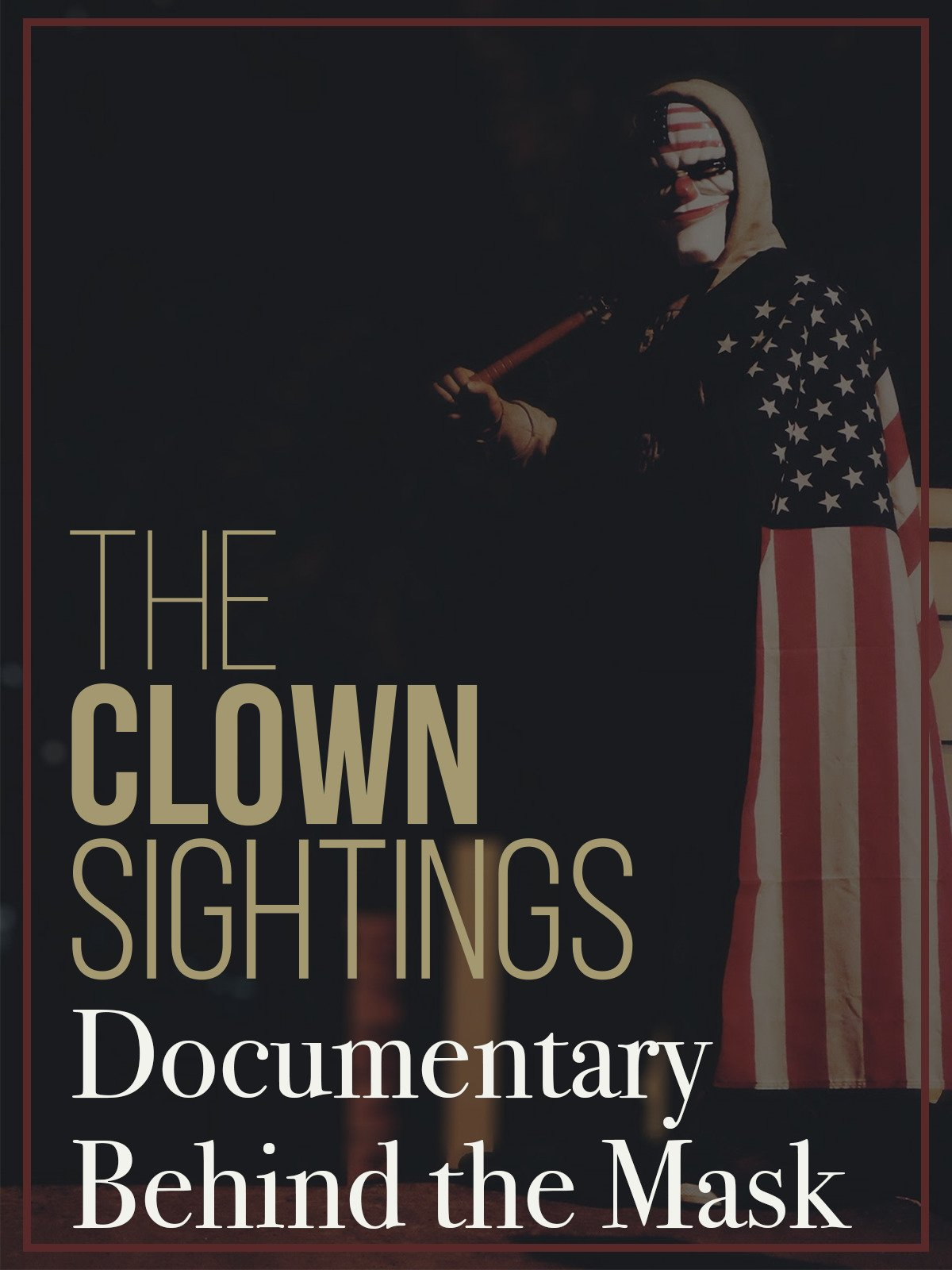 The Clown Sighting Documentary Behind the Mask on Amazon Prime Video UK