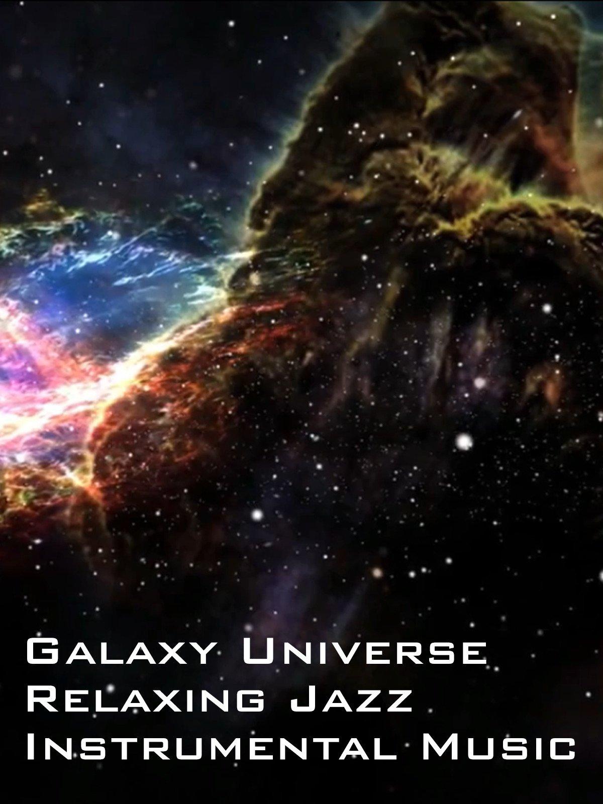 Galaxy Universe Relaxing Jazz Instrumental Music