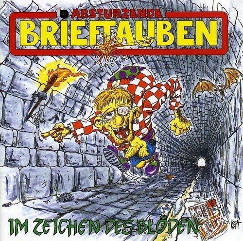In Zeichen Des Bloden by ABSTUERZENDE BRIEFTAUBEN (2012-08-10)