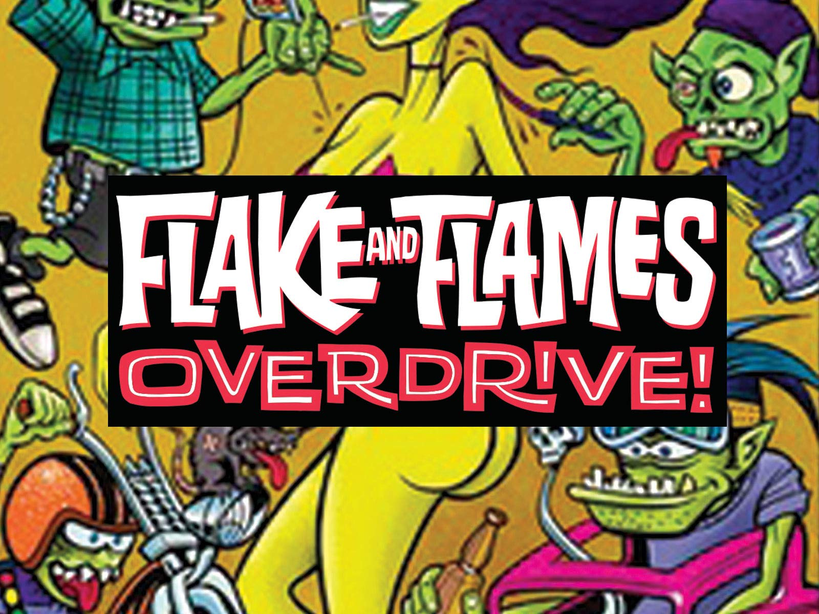Flake and Flames Overdrive