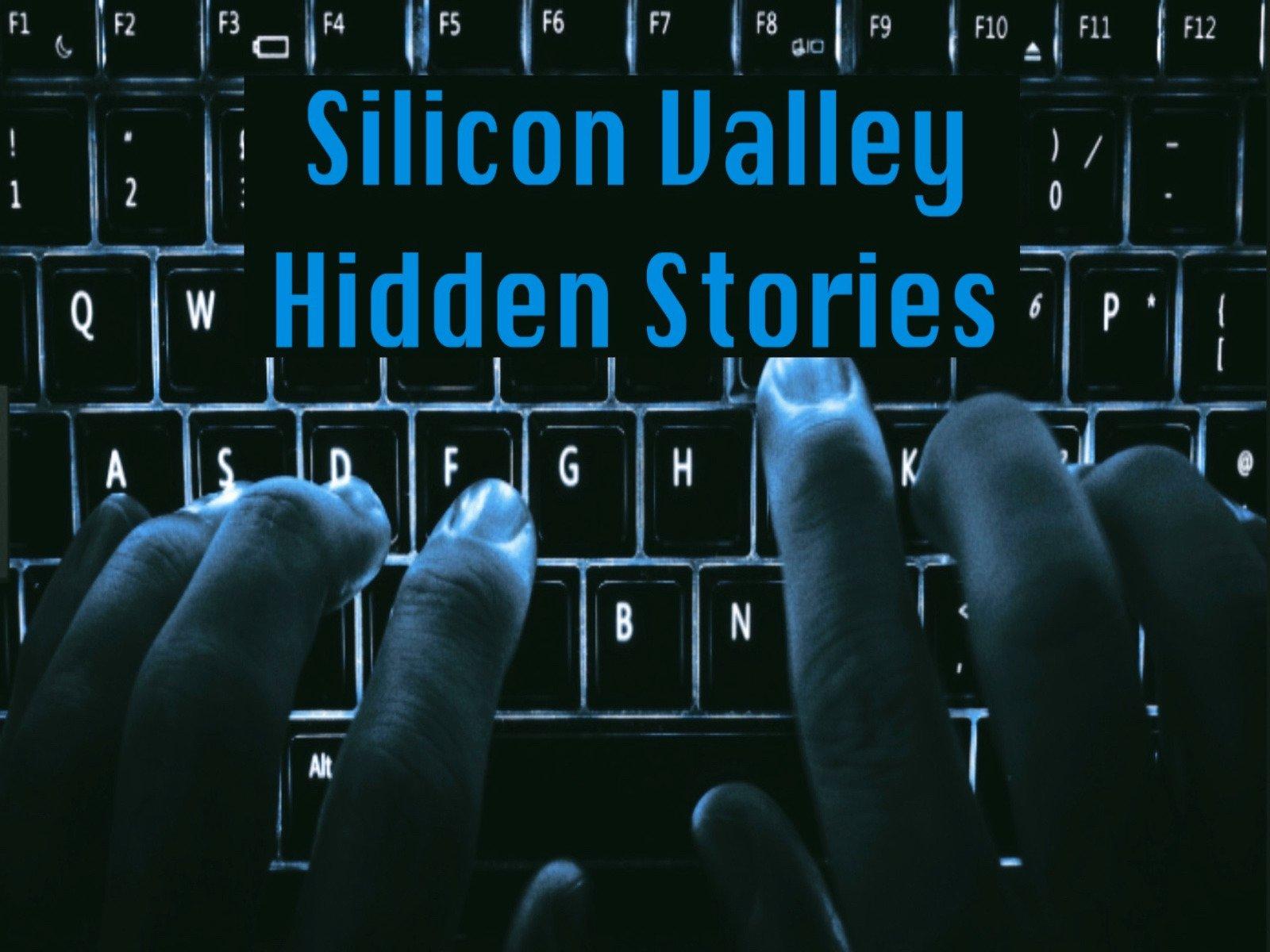 Silicon Valley Hidden Stories on Amazon Prime Video UK