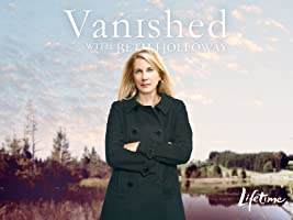 Vanished with Beth Holloway Season 1