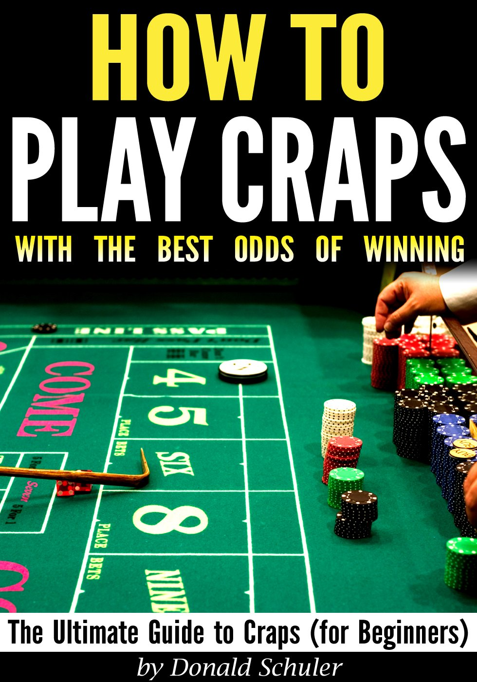 Best method to win at craps