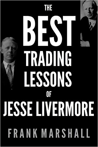 The Best Trading Lessons of Jesse Livermore