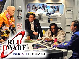Red Dwarf: Back to Earth [HD]