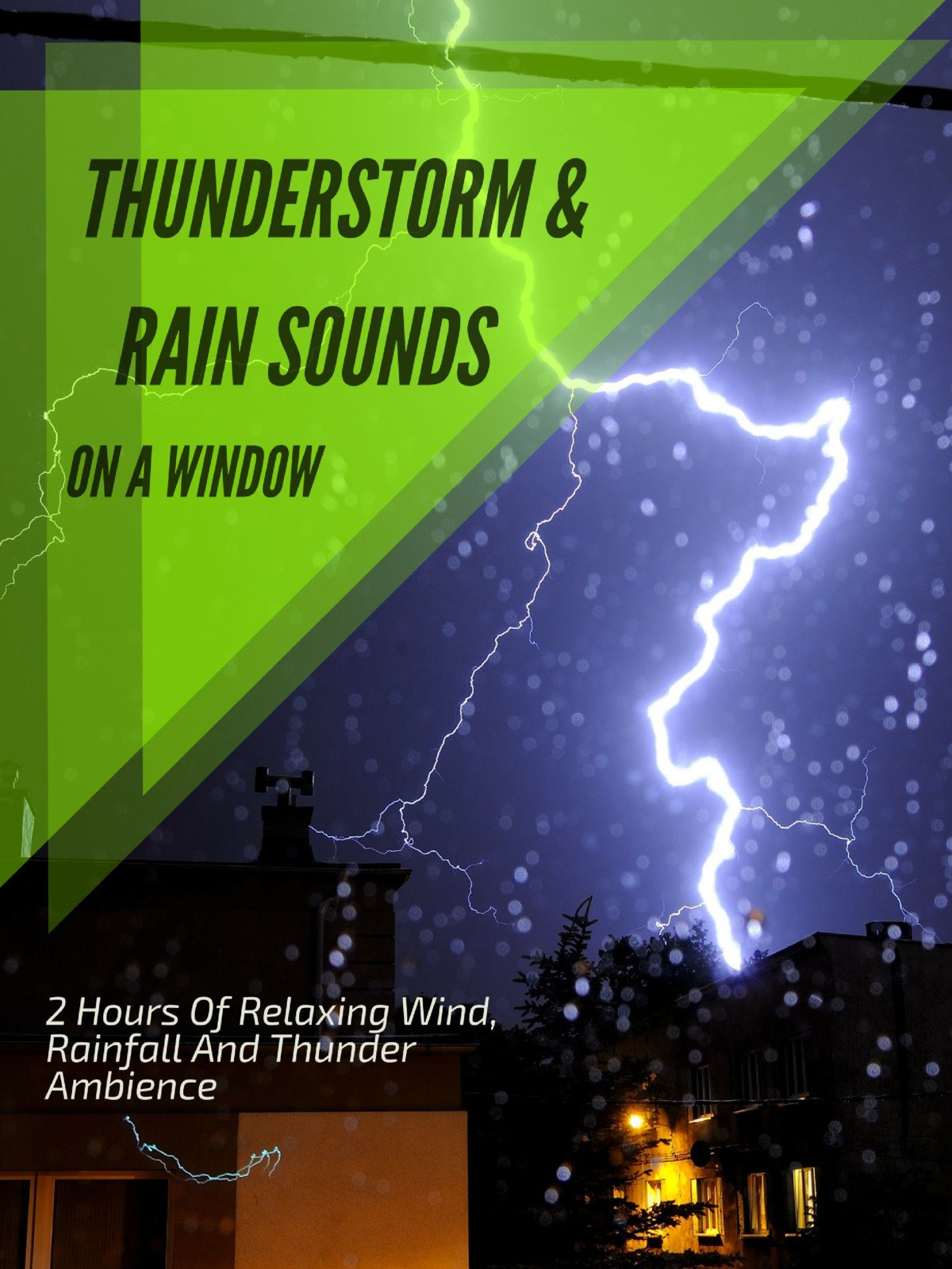 Thunderstorm & Rain Sounds on A Window on Amazon Prime Instant Video UK