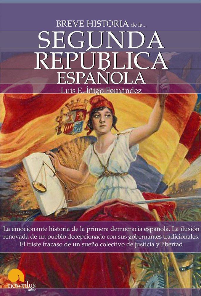 Breve historia de la Segunda Republica Espa�ola ISBN-13 9788497639651
