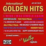 International Golden Hits By World Renown Li'l Wally