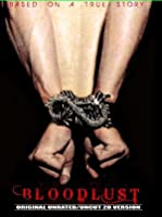 Bloodlust (Unrated)