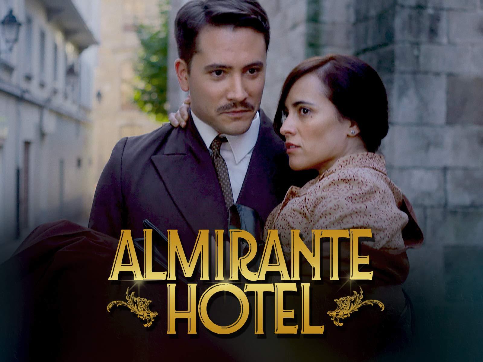 Almirante Hotel - Season 1