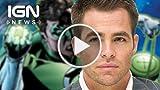 Green Lantern: More Rumors Claim Chris Pine Up for...