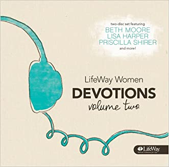 LifeWay Women Devotions, Volume Two written by Beth Moore