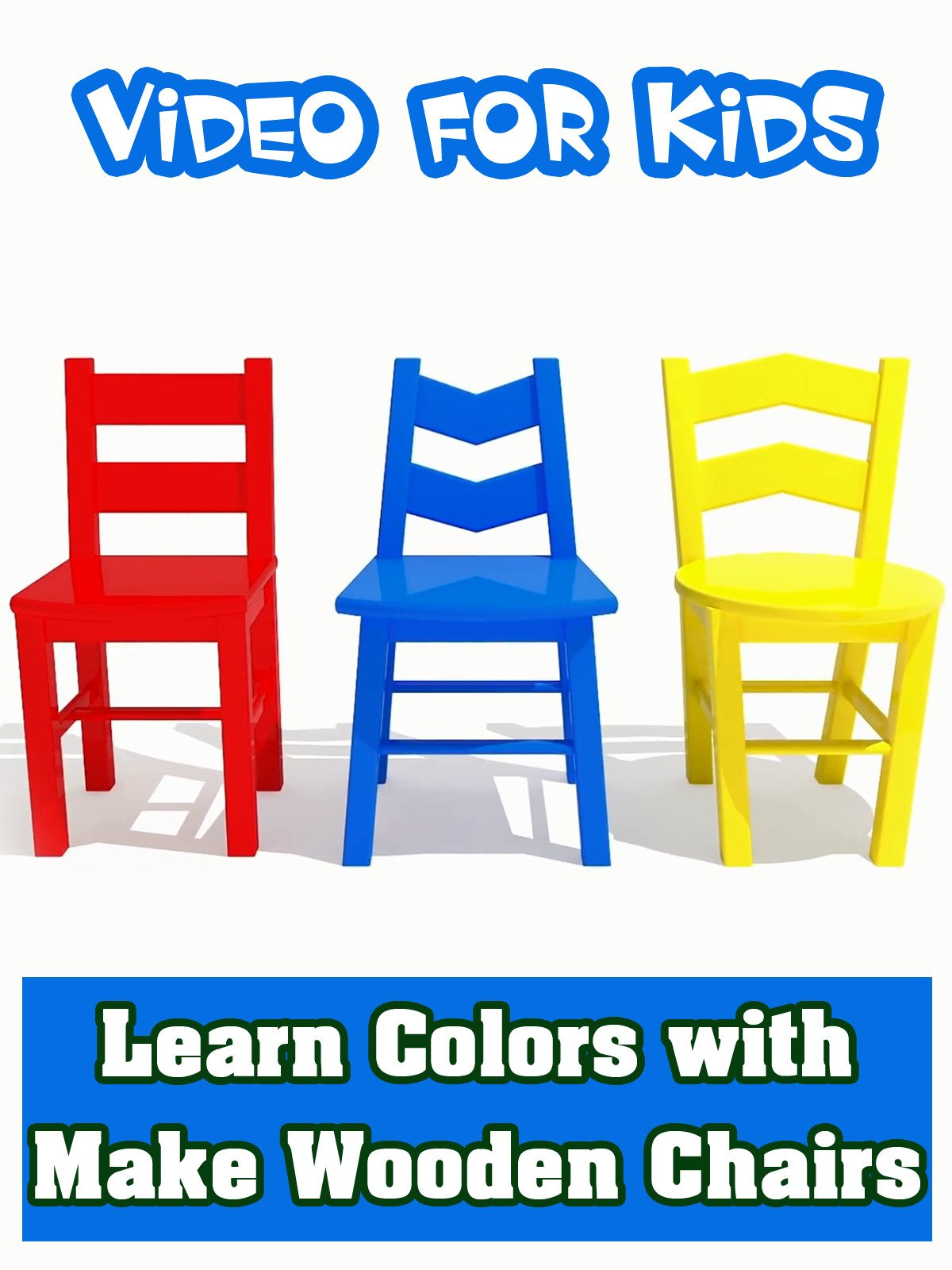 Learn Colors with Make Wooden Chairs
