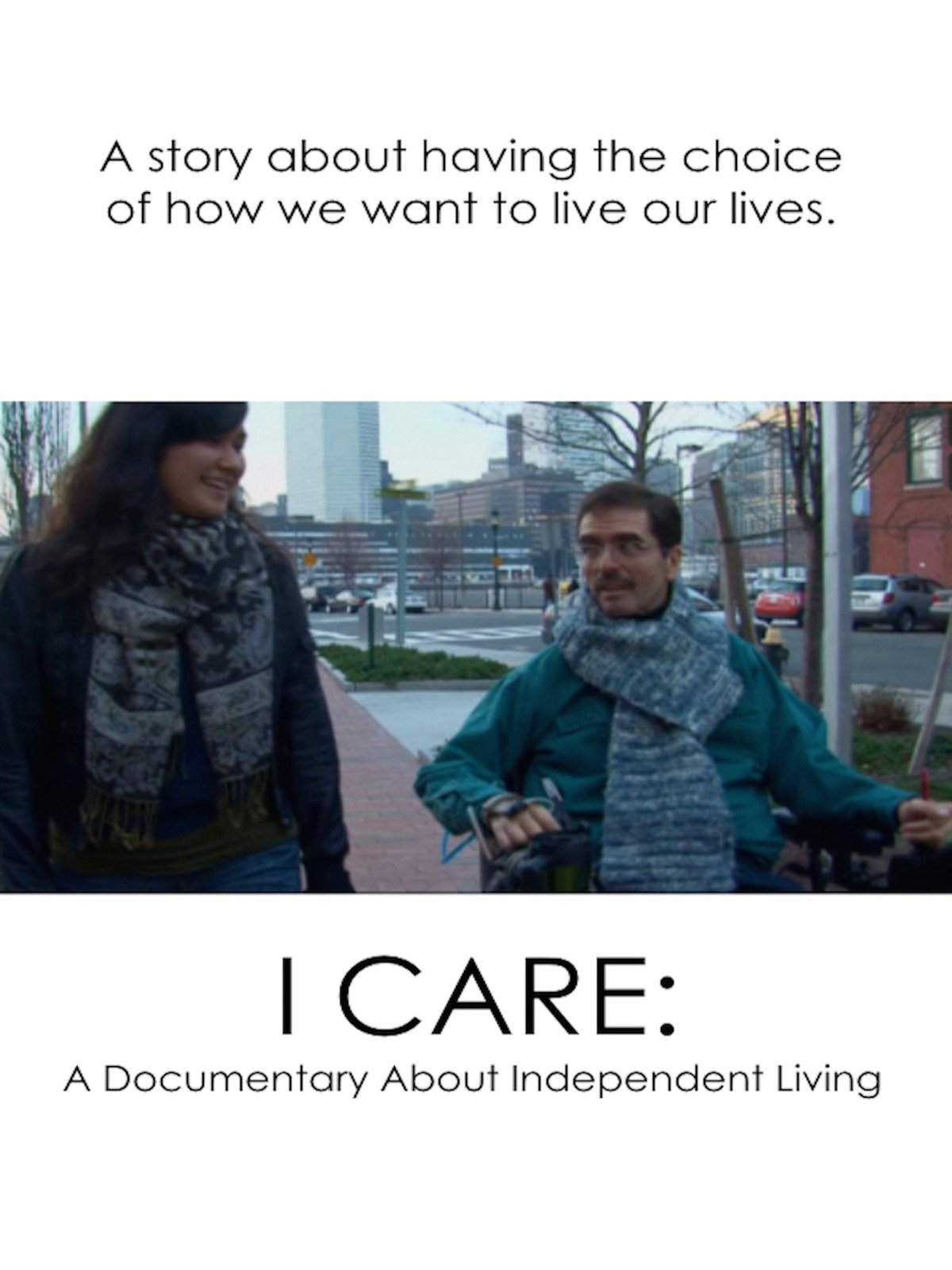I Care: A Documentary About Independent Living
