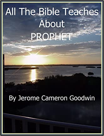 PROPHET - All The Bible Teaches About