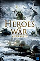 Heroes of War - Assembly