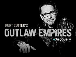 Outlaw Empires Season 1