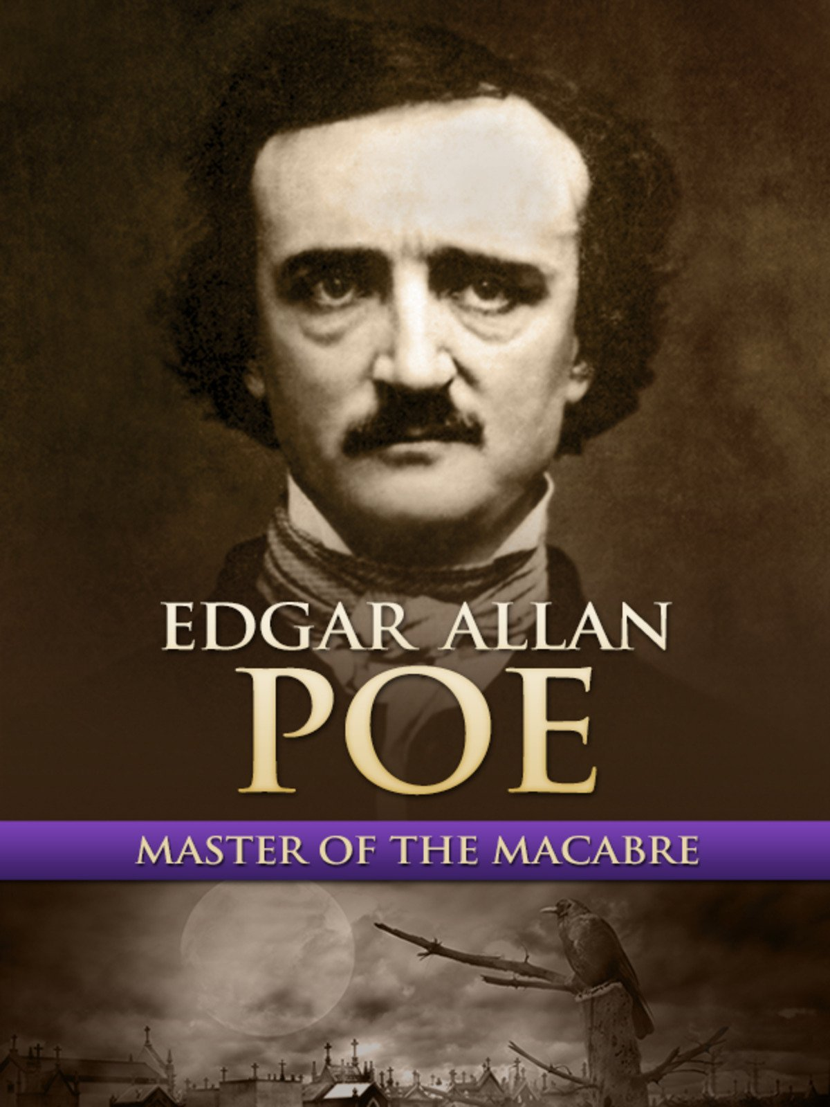 Edgar Allan Poe: Master of the Macabre on Amazon Prime Instant Video UK