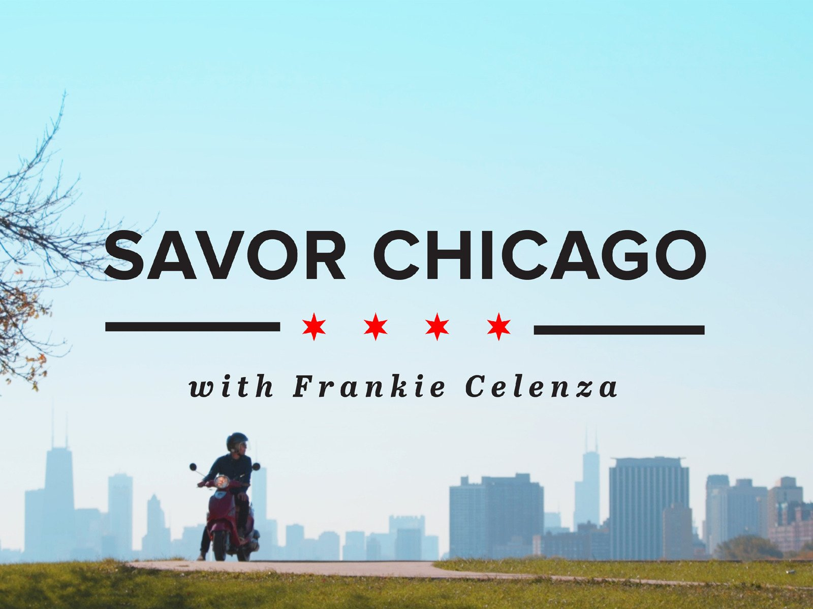 Savor Chicago - Season 1