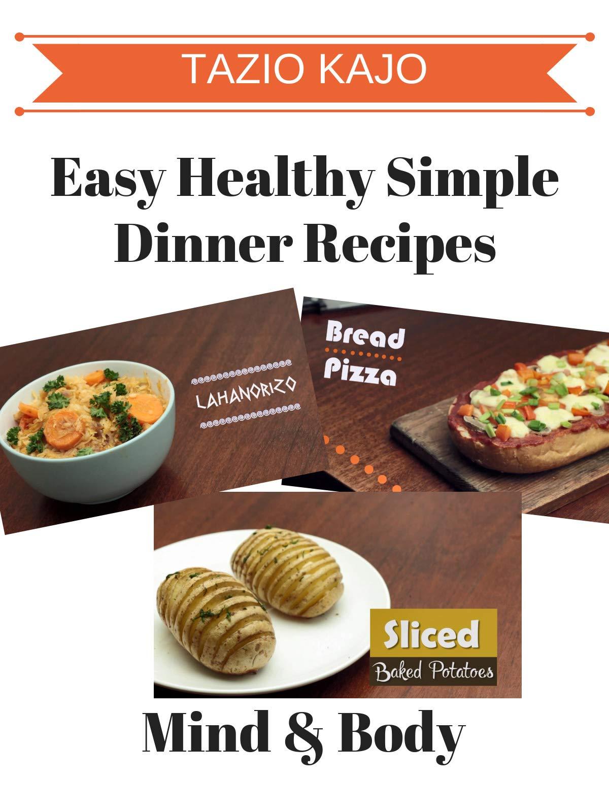 Easy Healthy Simple Dinner Recipe