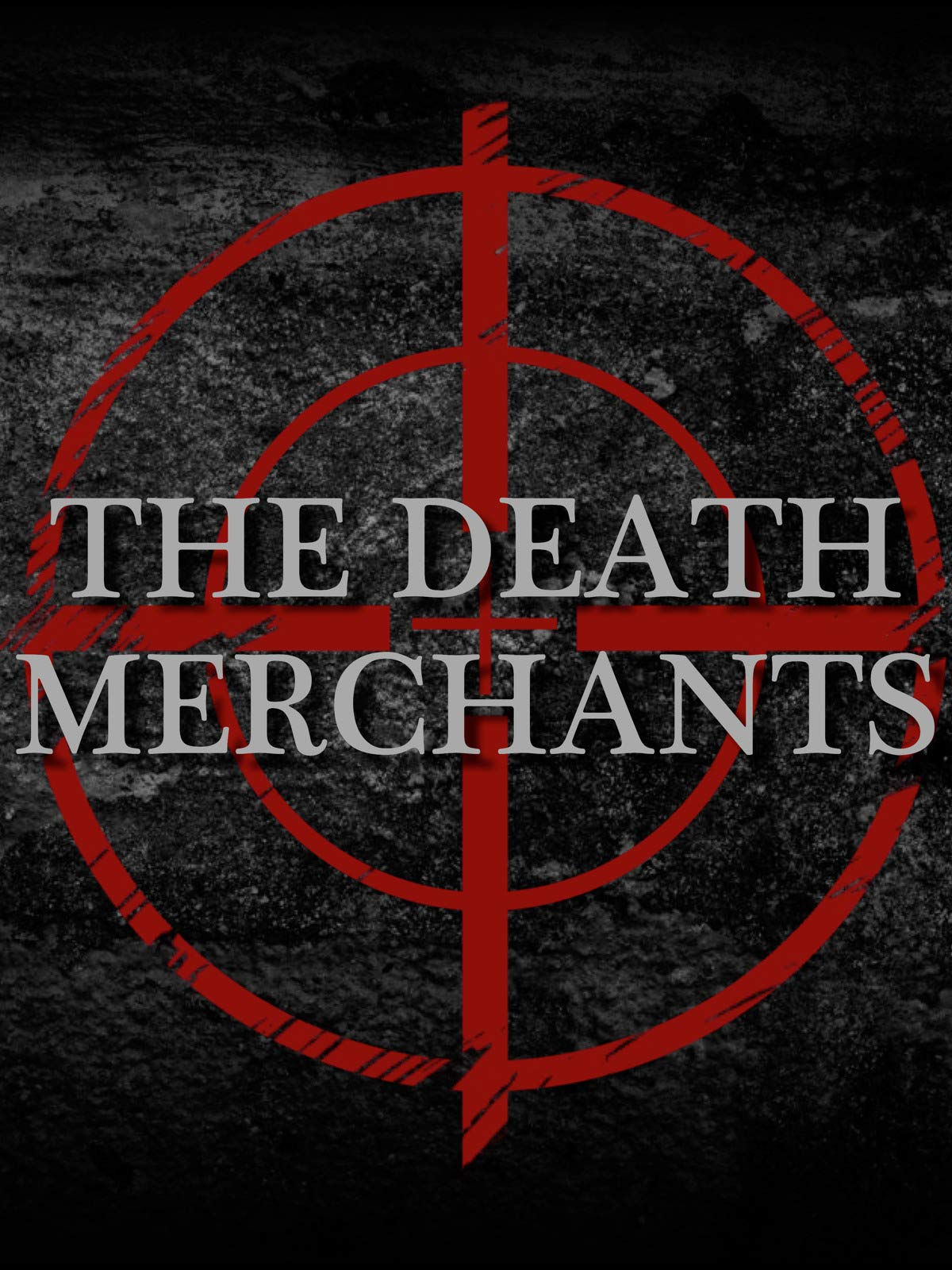 The Death Merchants