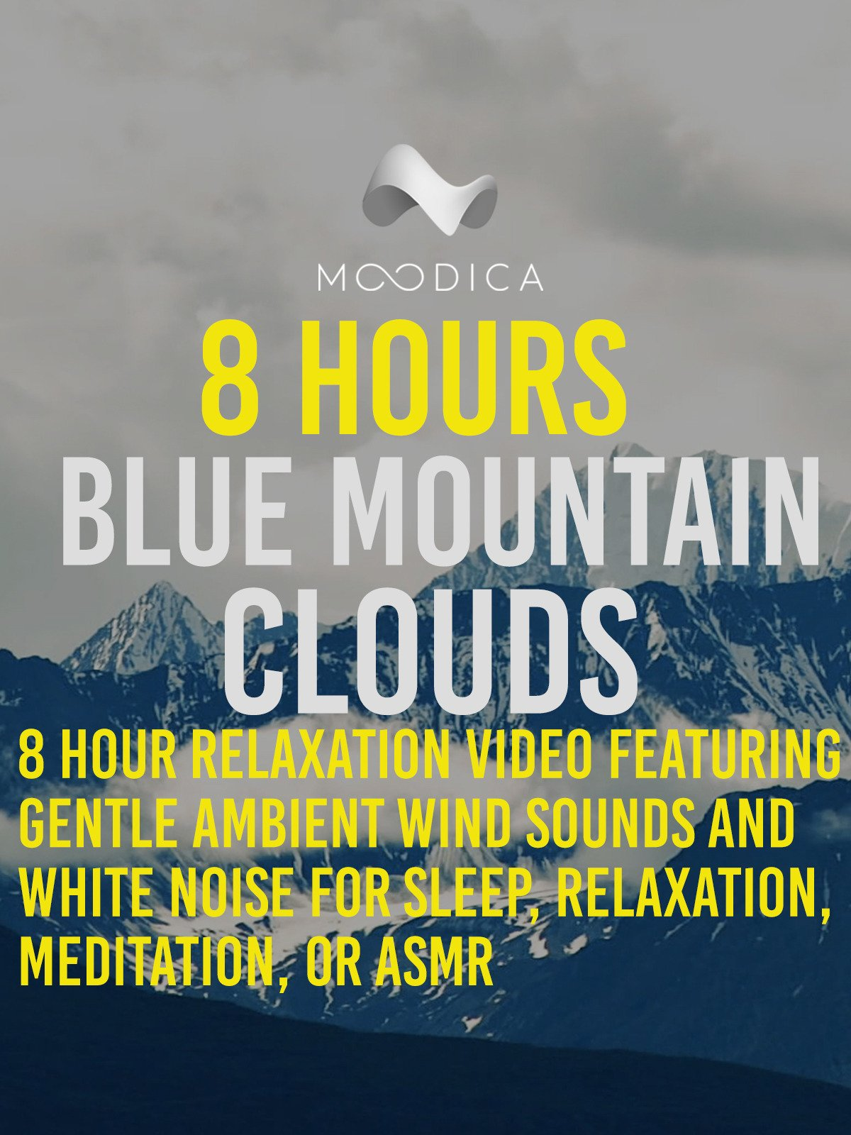 8 Hour: Blue Mountain Clouds: 8 Hour Relaxation Video Featuring Gentle Ambient Wind Sounds and White Noise For Sleep, Relaxation, Meditation, or ASMR