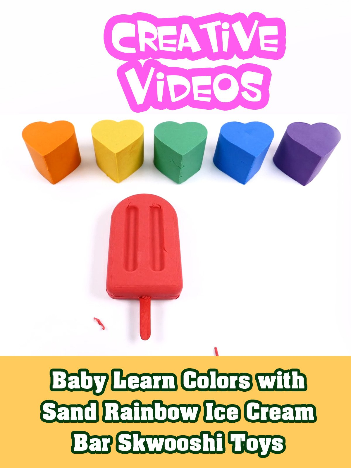 Baby Learn Colors with Sand Rainbow Ice Cream Bar Skwooshi Toys