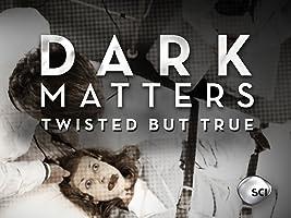 Dark Matters Season 3 [HD]