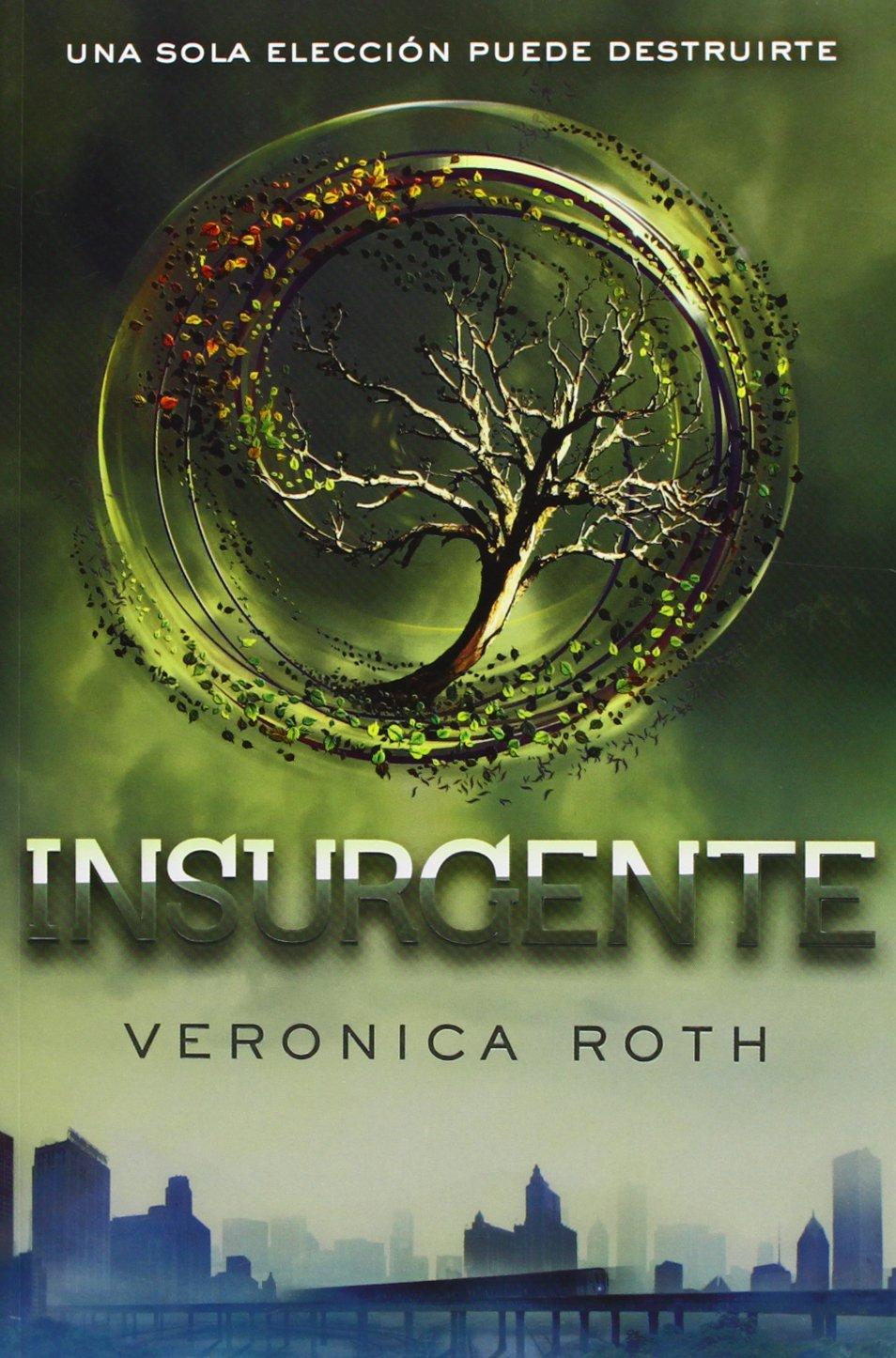 El Juglar de Tinta: Reseña. Insurgente ~ Veronica Roth