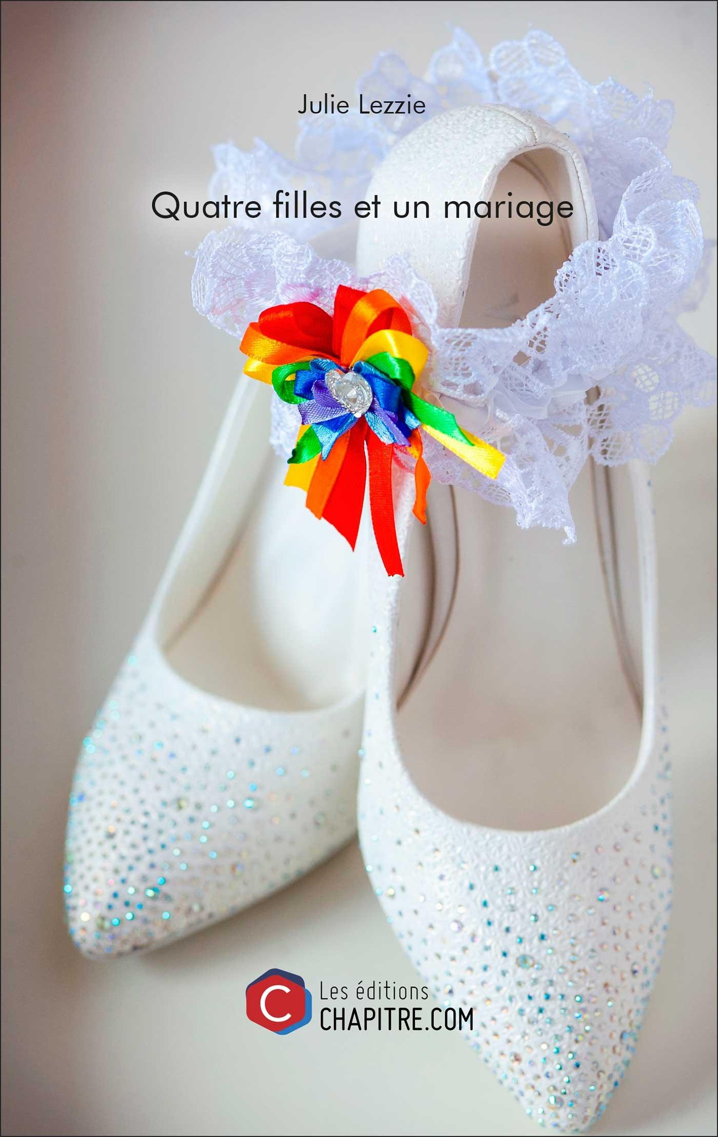 Quatre filles et un mariage (Julie Lezzie)