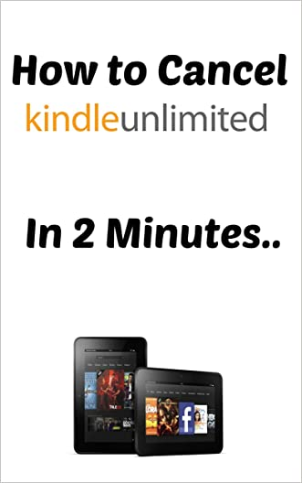 Kindle Unlimited: How to Cancel Kindle Unlimited in 2 Minutes