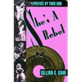 She&#39;s A Rebelby GILLIAN GAAR