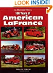 100 Years of American LaFrance