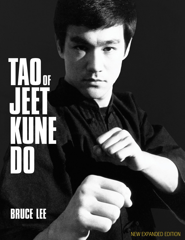 Bruce Lee Jeet Kune Do Quotes Tao of Jeet Kune Do New