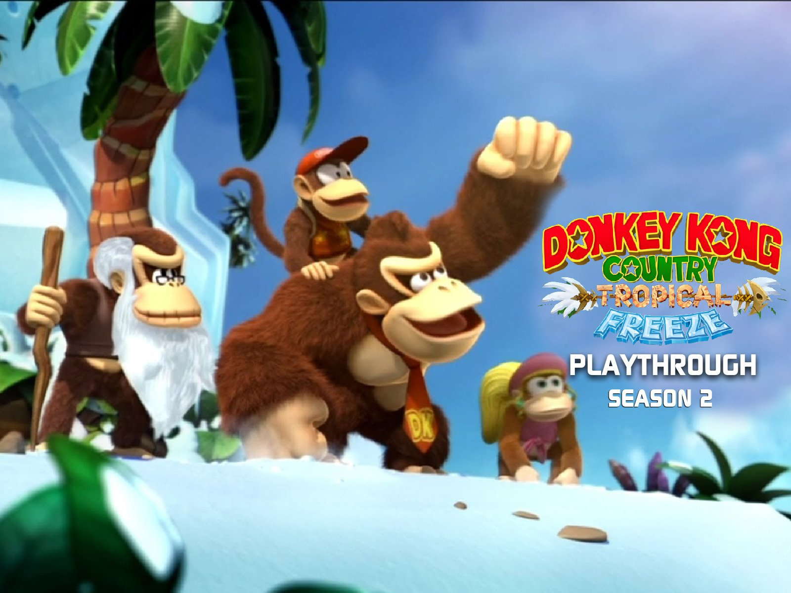 Clip: Donkey Kong Country Tropical Freeze Playthrough