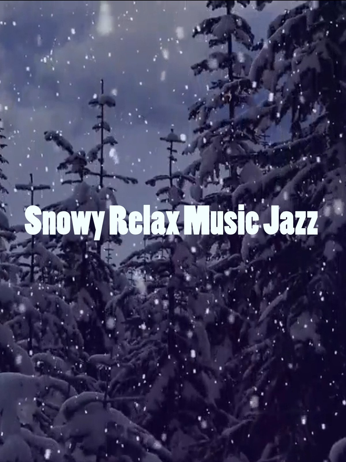 Snowy Relax Music Jazz on Amazon Prime Instant Video UK