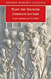 Complete Letters (Oxford World's Classics) (0192806580) by Pliny the Younger