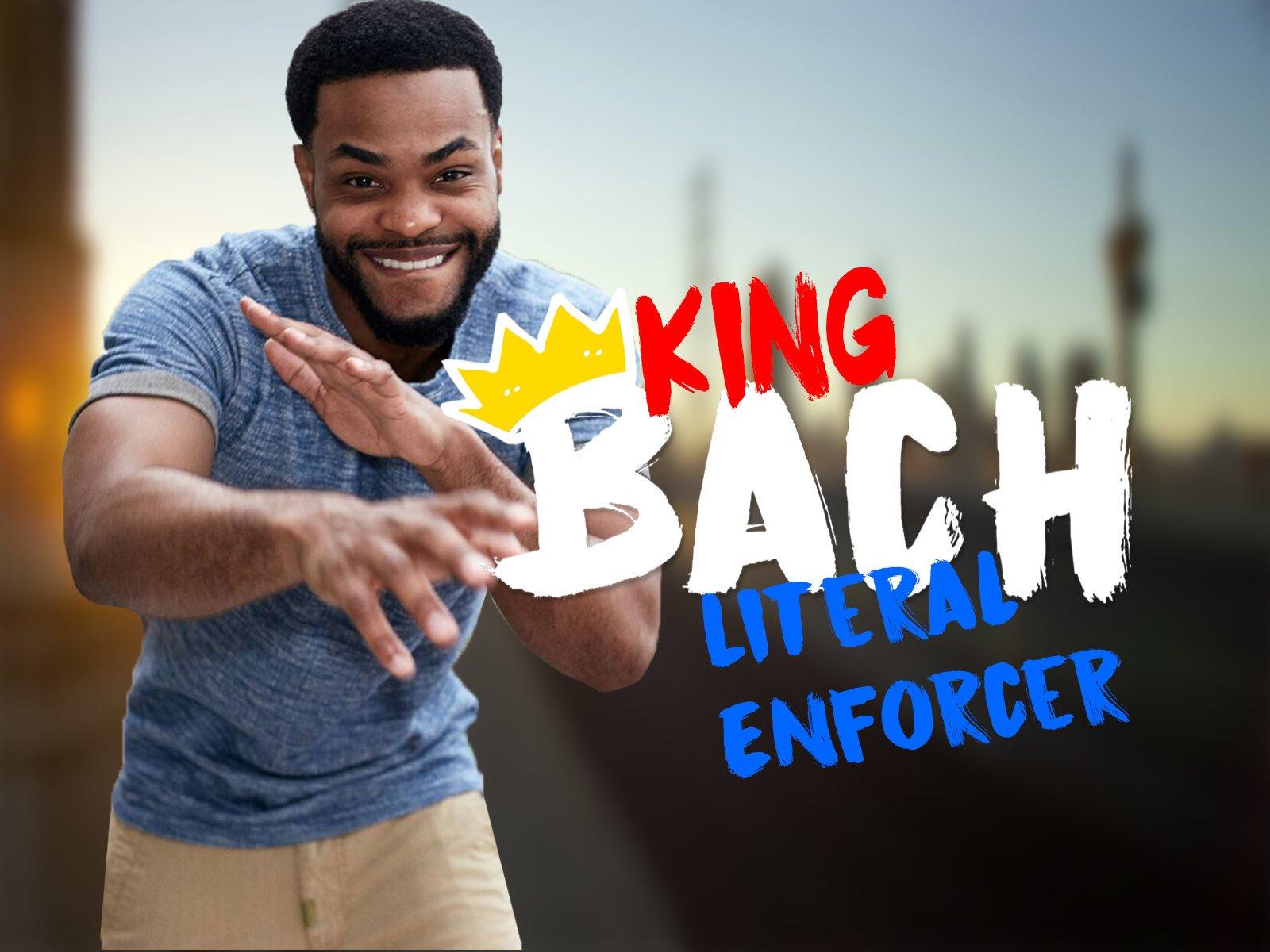 King Bach: Literal Enforcer - Season 1