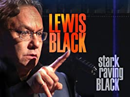 Lewis Black: Stark Raving Black [HD]