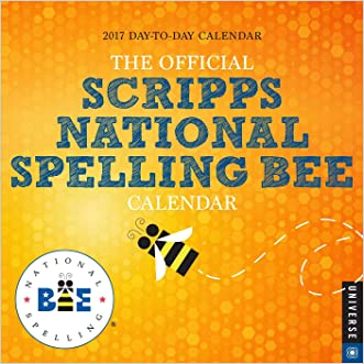The Official Scripps National Spelling Bee 2017 Day-to-Day Calendar written by Scripps National Spelling Bee