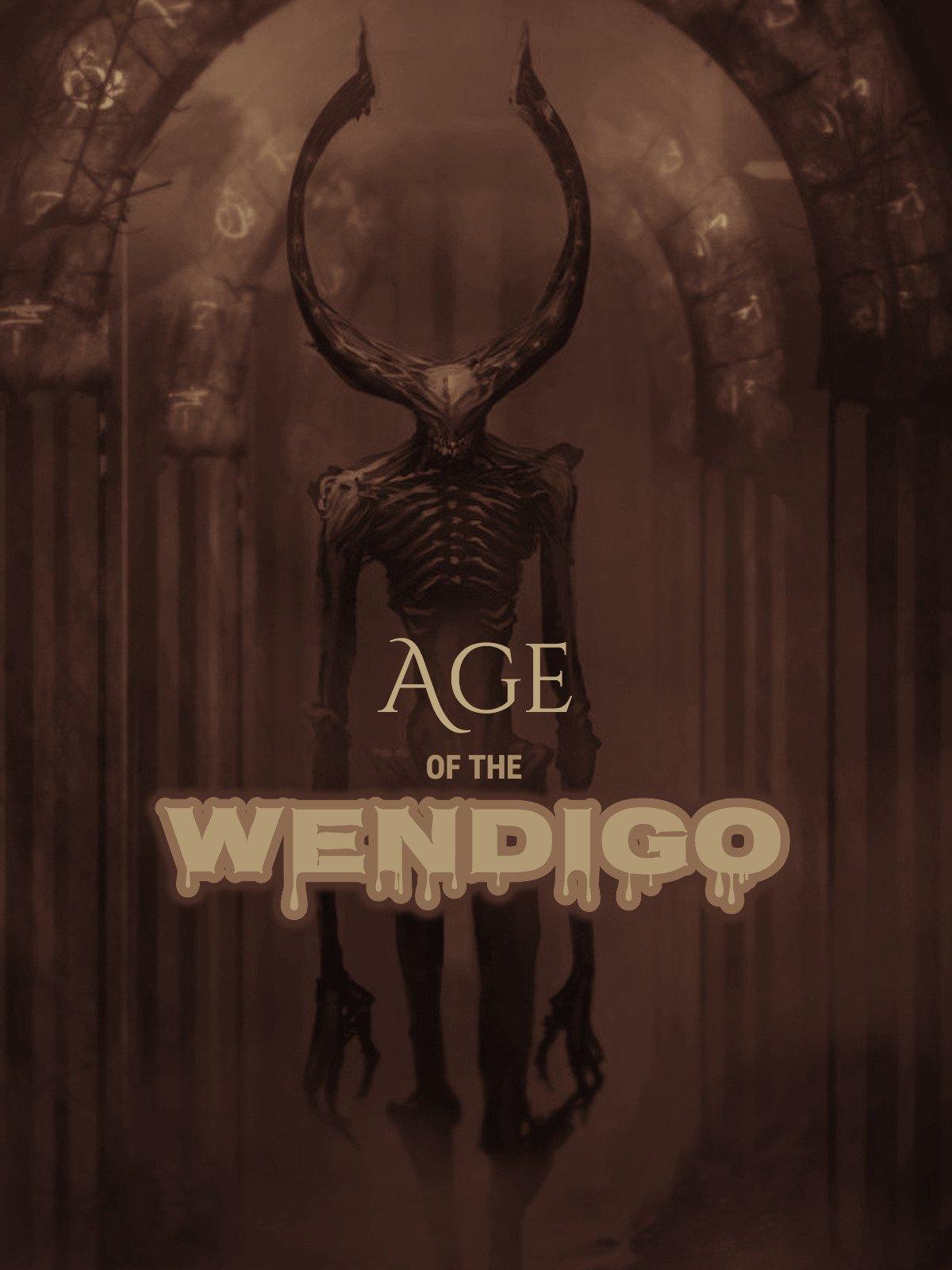 Age Of The Wendigo