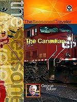 The Seasoned Traveler The Canadian