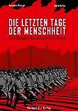Die letzten Tage der Menschheit: Eine Graphic Novel nach Karl Kraus
