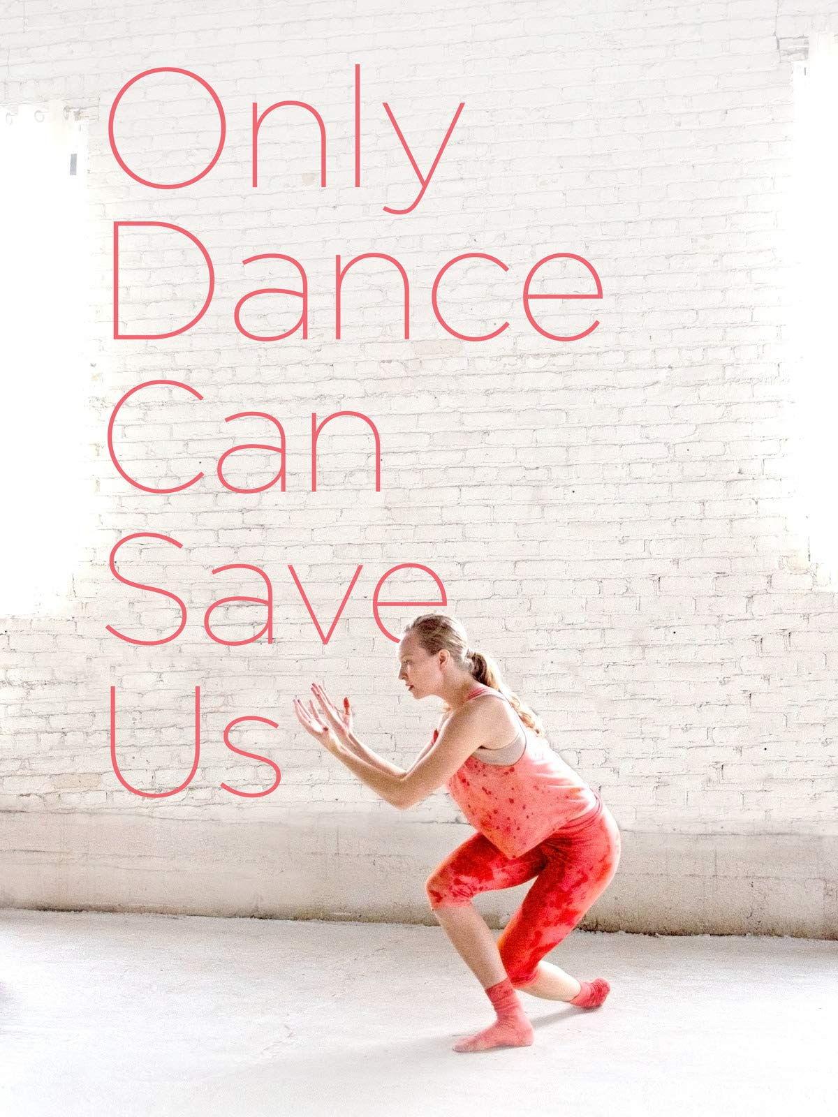 Only Dance Can Save Us on Amazon Prime Video UK