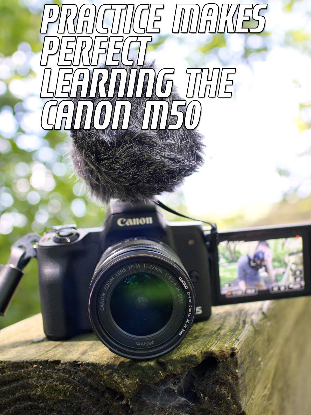 Practice Makes Perfect Learning The Canon M50