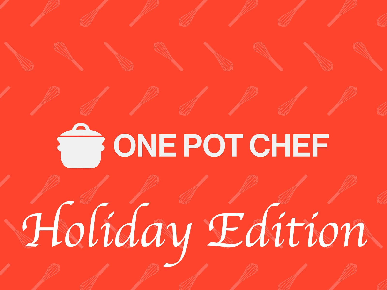One Pot Chef Holiday Edition - Season 1