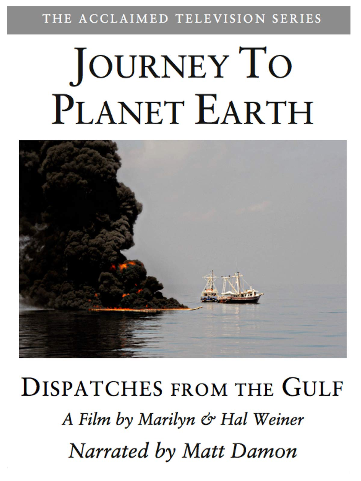 Journey to Planet Earth: Dispatches from the Gulf 1 on Amazon Prime Video UK