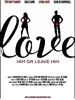 Love Him or Leave Him